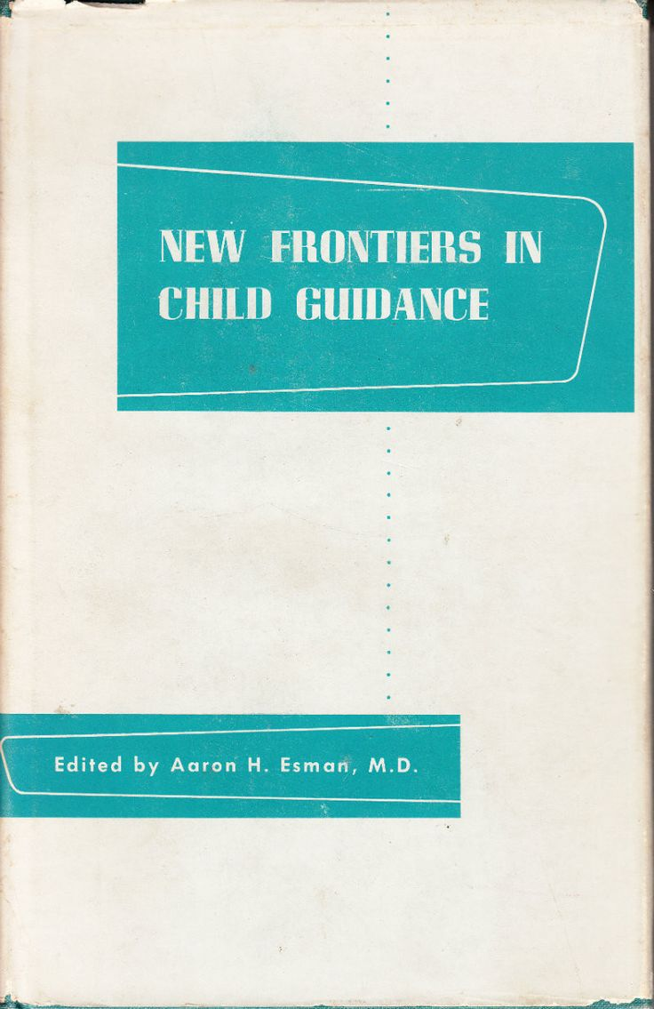 New Frontiers in Child Guidance