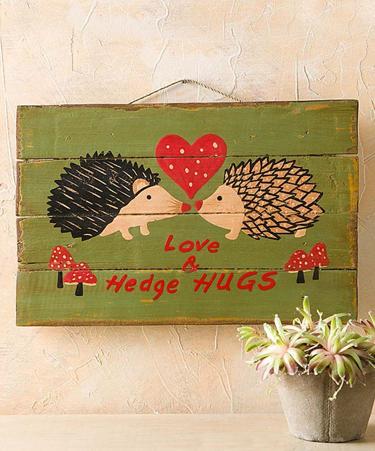 Look at this #zulilyfind! Hedgehog Love Wall Sign by Wind and Weather #zulilyfinds