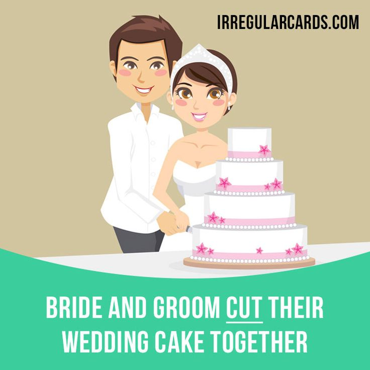 """""""Cut"""" means to divide something or separate something from its main part, using a sharp tool. Example: Bride and groom cut their wedding cake together. #irregularverbs #englishverbs #verbs #english #englishlanguage #learnenglish #studyenglish #language #vocabulary #dictionary #efl #esl #tesl #tefl #toefl #ielts #toeic #cut"""