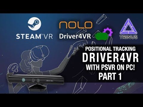 VIDEO] PSVR DRIVER4VR POSITIONAL TRACKING ON PC - PART 1
