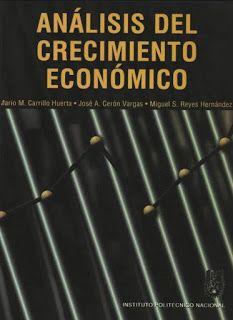 Libros de Economia (Micro y Macroeconomia): LIBRO: ANALISIS DEL CRECIMIENTO ECONÓMICO