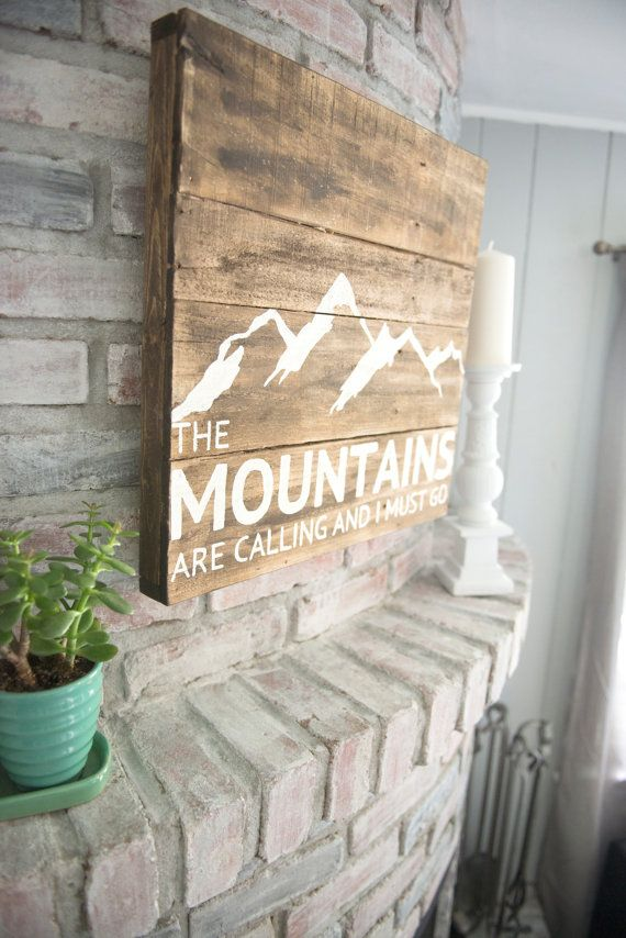 The Mountains are Calling and I must Go by hashtagwallarts on Etsy