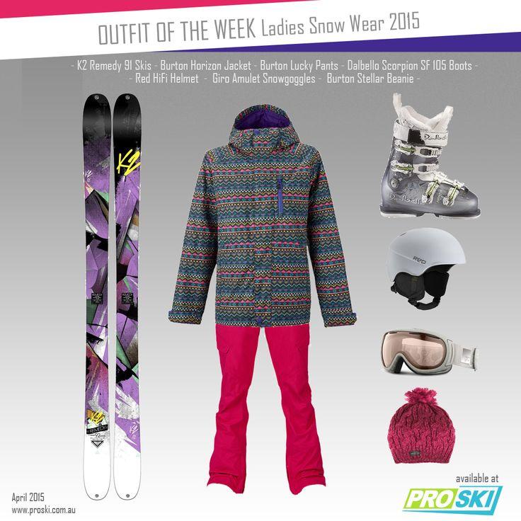 OUTFIT OF THE WEEK - Ladies Snow Wear 2015 available at PROSKI www.proski.com.au #snowtrends #snowgear #snowfashion #oufitoftheweek #burton #K2 #dalbello #RedHiFi #giro