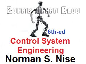 Free download PDF of Control Systems Engineering by Norman S. Nise 7th edition - Electrical, Electronics, Mechanical and Mechatronics engineering book