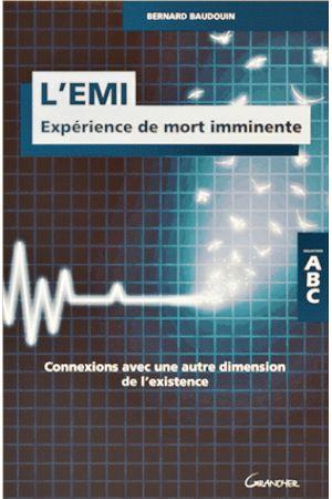 L'EMI - Expérience de mort imminente