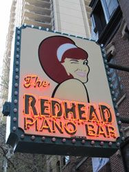 A sign you're in Chicago? The Redhead Piano  Bar (Chicago Pin of the Day, 11/10/2014).