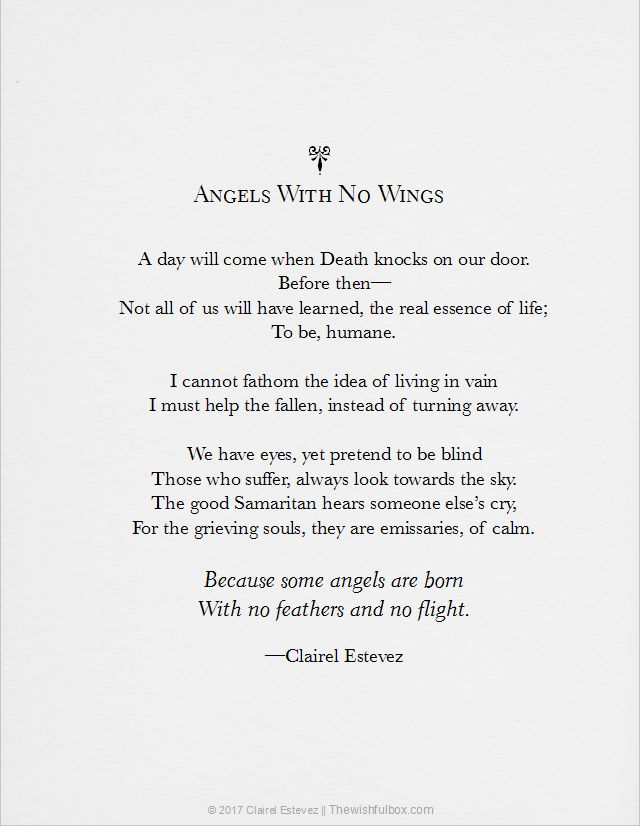 Angels with no wings. Beautiful and inspiring poem about how a good Samaritan helps grieving souls. They are emissaries of light. Written by Clairel Estevez   #poetry #poems #words #inspirational #life #poet