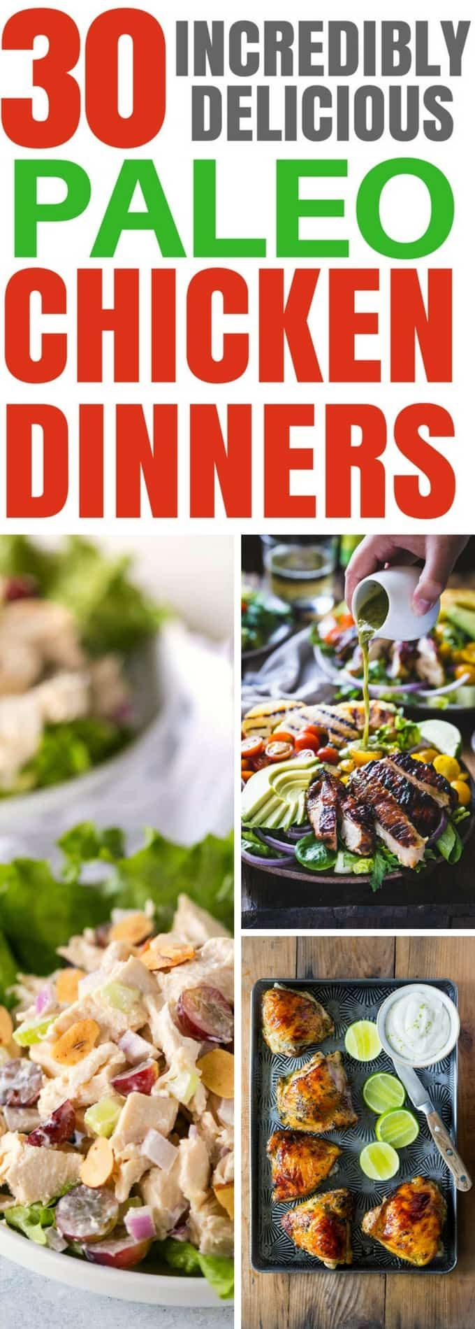 30 Paleo Chicken Recipes that are perfect for lunch, dinner, pot lucks and more! You're sure to find a recipe that you love in this collection!