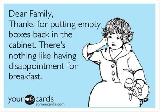 my kids are so guilty of this!Empty Boxes, Pets Peeves, Breakfast, Eric Robert, Milk Cartons, Funny Stuff, My Dads, Kids, Families