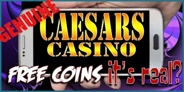 Caesars casino free coins 2020 penny