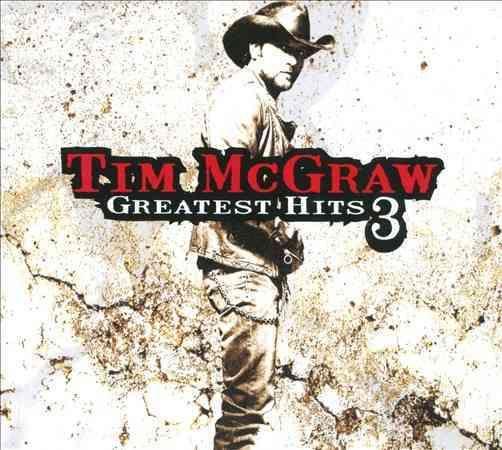 Tim McGraw - Greatest Hits 3
