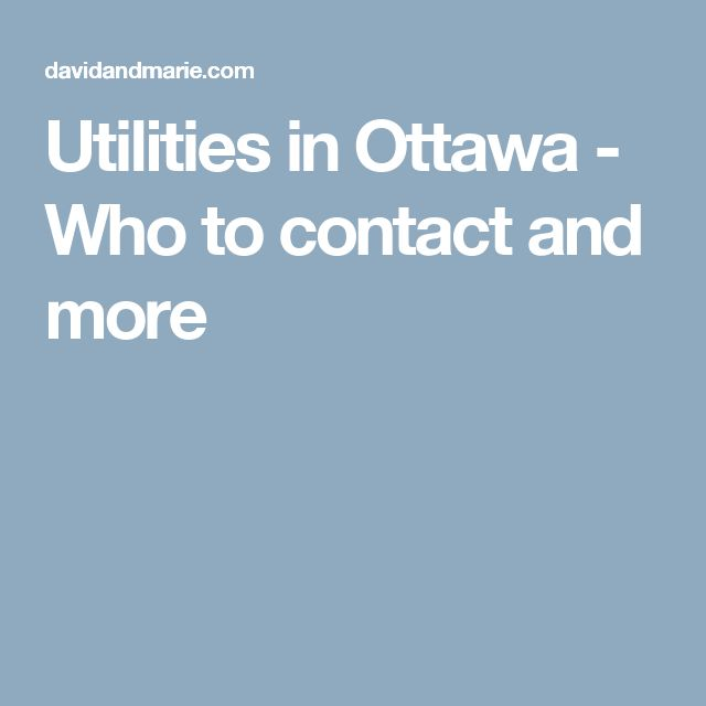 Utilities in Ottawa - Who to contact and more