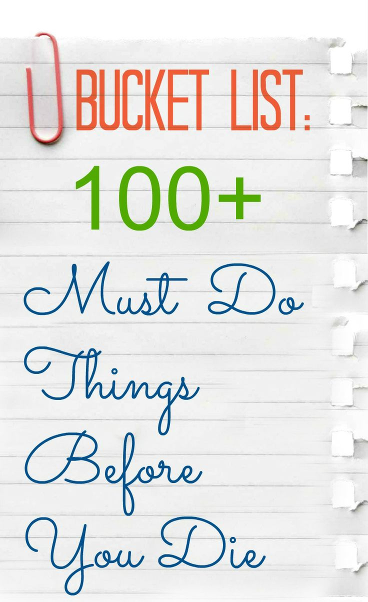 Bucket List Ideas: 100+ Things To Do Before You Die http://mianchi.in/bucket-list-ideas-100-things-die/