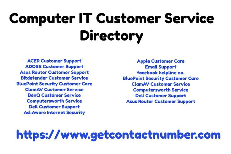 Computer IT Customer Service Directory / https://www.getcontactnumber.com / ACER Customer Support ADOBE Customer Support Asus Router Customer Support Bitdefender Customer Service BluePoint Security Customer Care ClamAV Customer Service BenQ Customer Service Computersworth Service Dell Customer Support Ad-Aware Internet Security / Apple Customer Care Email Support facebook helpline no. BluePoint Security Customer Care ClamAV Customer Service Computersworth Service Dell Customer Support Asus…