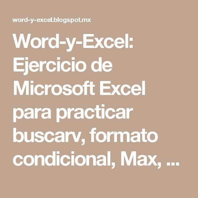 Word-y-Excel: Ejercicio de Microsoft Excel para practicar buscarv, formato condicional, Max, Min, Promedio, Suma y referencias