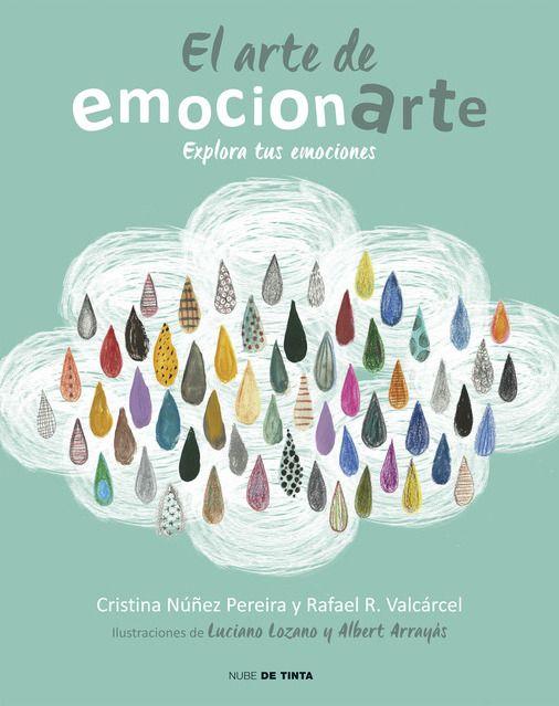 El arte de emocionarte. Un libro para explorar las emociones y desarrollar tu inteligencia emocional, en el Aula de Elena.