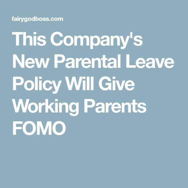 This Company's New Parental Leave Policy Will Give Working Parents FOMO