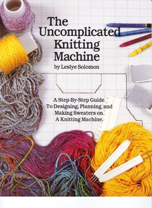 The Uncomplicated Knitting Machine book