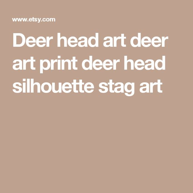 Best 20 deer head silhouette ideas on pinterest for Hunting fishing loving everyday lyrics