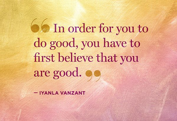 In summer 2012, Iyanla Vanzant flew to Miami to help reality star Evelyn Lozada find out who she really was when the cameras were off. Use these quotations to help you on your own journey.