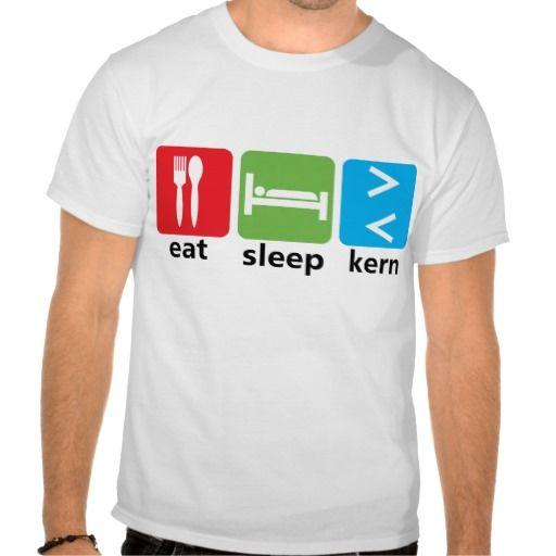 Eat sleep kern.