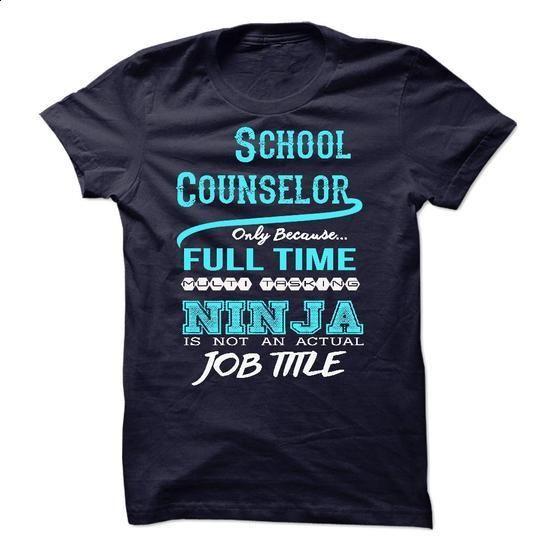 Ninja School Counselor T-Shirt - #women hoodies #red sweatshirt. ORDER NOW => https://www.sunfrog.com/LifeStyle/Ninja-School-Counselor-T-Shirt.html?60505