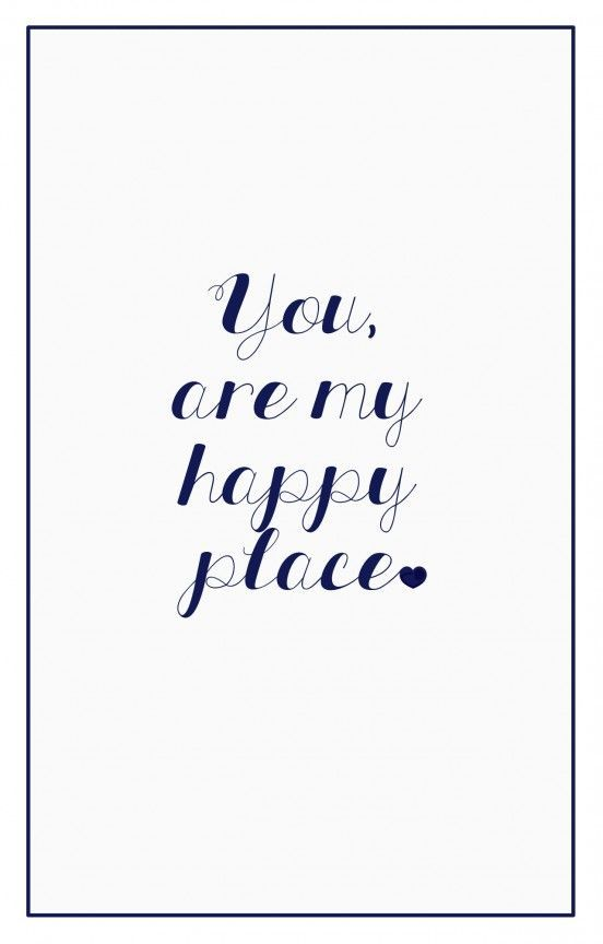 You are my happy place. #Quote