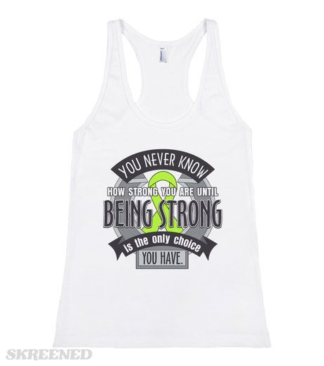 Mental Health Awareness You Never Know How Strong You Are Until Being Strong is The Only choice You Have inspirational slogan on shirts  #MentalHealthAwareness