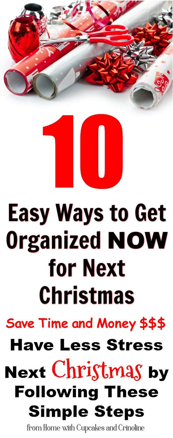 10 Easy Ways to Get Organized Now for Next Christmas - plus save money, too! From Home with Cupcakes and Crinoline
