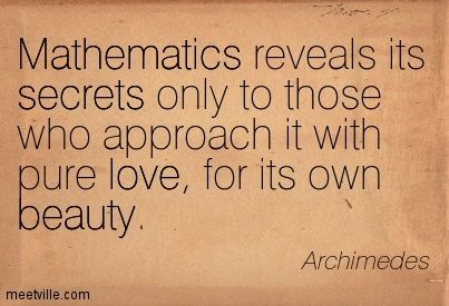 Math Quotes Galileo | ... its own beauty. secrets, mathematics, love, beauty. Meetville Quotes