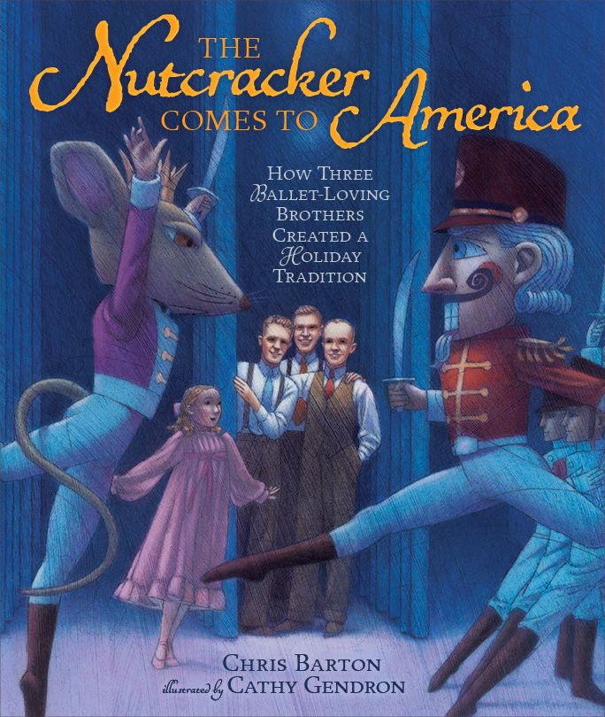 This is what the front of my upcoming book with Millbrook Press, 'The Nutcracker' Comes to America: How Three Ballet-Loving Brothers Created a Holiday Tradition, will look like. It's illustrator Cathy Gendron's first picture book, and I think she's done just an astounding job.  I love how Willam, Harold, and Lew Christensen pop right off the page even amid the terrific onstage action. I love the shade of blue that the scene is bathed in. I love the swords. I love everything about this cover.