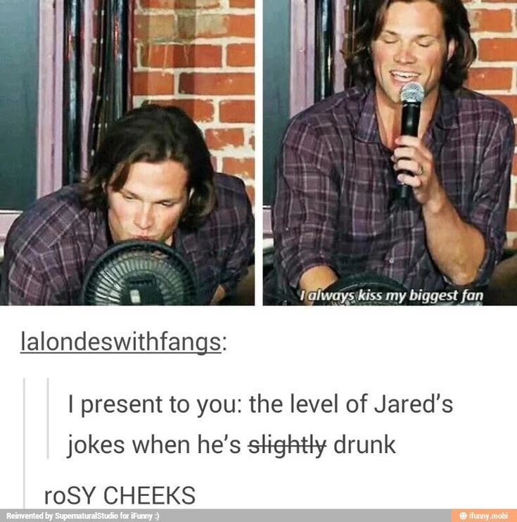 Well. (Apparently Jared and I do tipsy the same way. I think. It was one time.) #Supernatural
