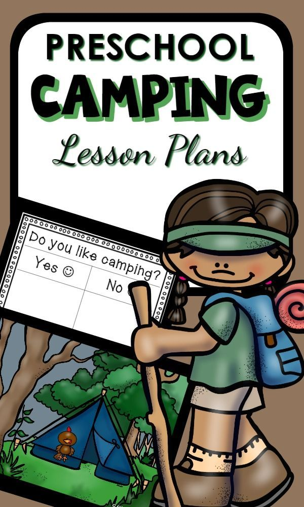 Camping Theme Preschool Lesson Plans with hands-on learning activities and play ideas for preschool classrooms