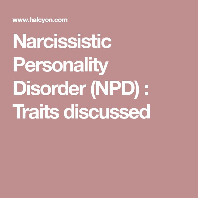 Narcissistic Personality Disorder (NPD) : Traits discussed
