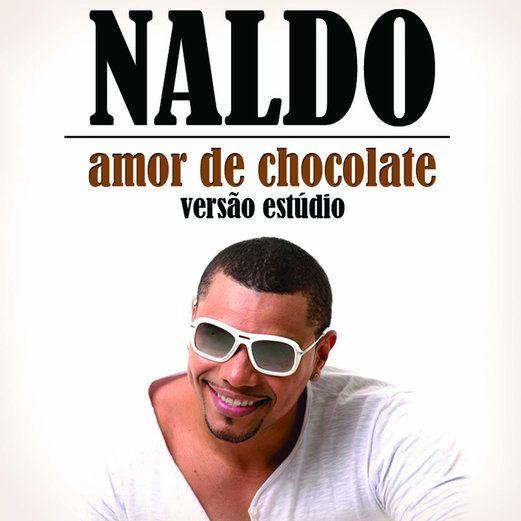 Amor de Chocolate (Versão Estúdio) - Naldo Benny | Brazilian...: Amor de Chocolate (Versão Estúdio) - Naldo Benny | Brazilian… #Brazilian