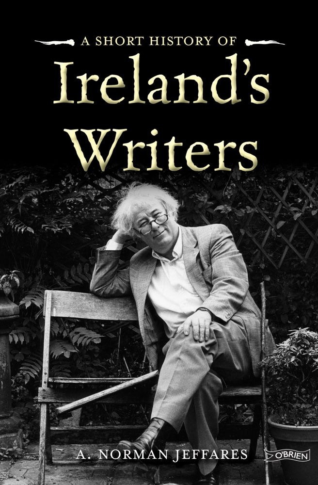 A Short History of Ireland's Writers by A. Norman Jeffares http://www.obrien.ie/a-short-history-of-irelands-writers #SeamusHeaney #culture #Irishwriting