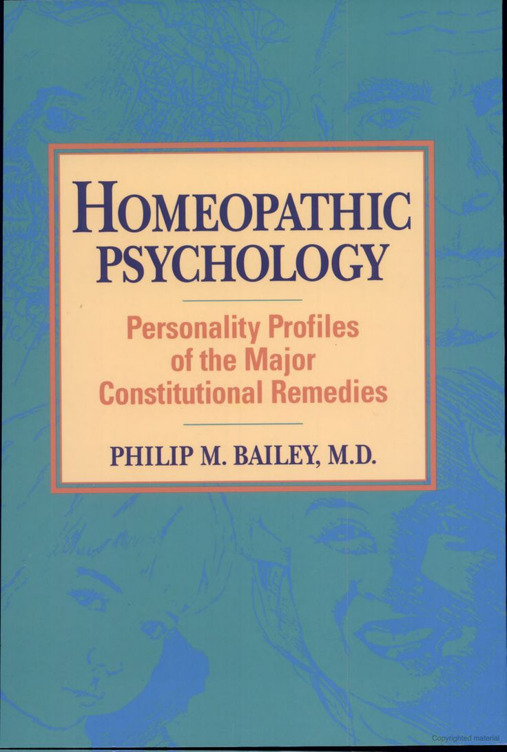 The Book Examines The Treatment Of Psychological Problems Using A  Homeopathic Perspective