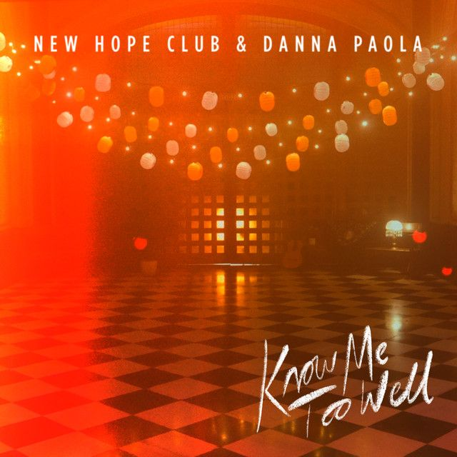 Know Me Too Well By New Hope Club Danna Paola Was Added To My Discover Weekly Playlist On Spotify New Hope Club New Hope Danna Paola