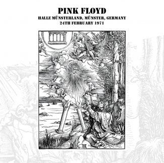 Aurora Australis: Pink Floyd - 'Halle Münsterland' recorded at Munsterlandhalle, Munster, Germany 24th February 1971. Released 2012