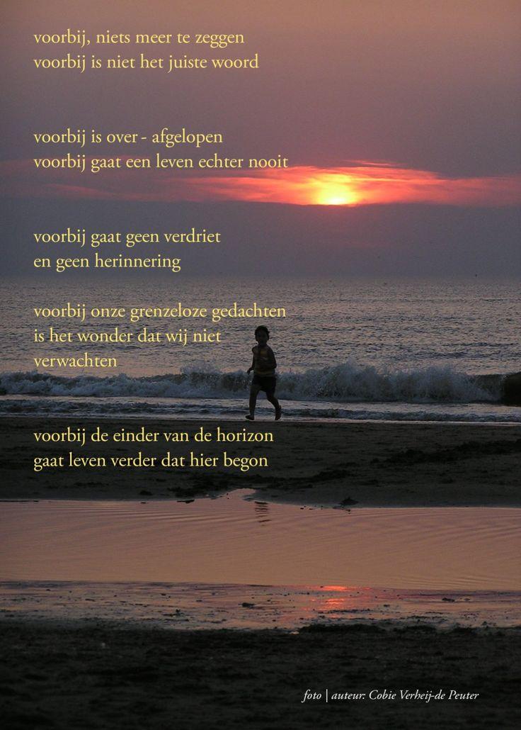 Voorbij...  Gedichten http://www.gedichtensite.nl. Afbeeldingen met gedichten: http://www.fotogedichten.nl