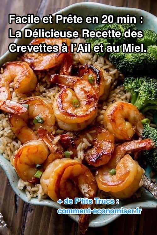 recette facile à faire de crevettes à l'ail et au miel