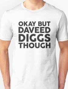 Daveed Diggs tho. T-Shirt