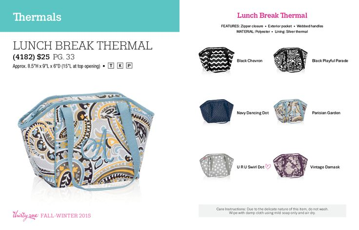 Lunch Break Thermal $25  Fall / Winter 2015.  Thirty One Gifts!  Join my FB. group,a place for my Customers and new future Customers!  NO 31 Consultants please! Thanks https://www.facebook.com/groups/221123648035423/