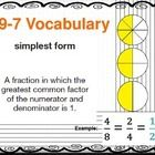 This Power Point is made to go along with the EnVision Math series for 5th Grade Math. (Topic 9 Lesson 7- Fractions in Simplest Form)  This Power P...