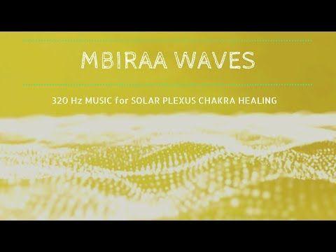 Mystic Solar Plexus Chakra Healing Music ❯ MBIRA WAVES ❯ Chakra Meditation Music @320Hz - YouTube