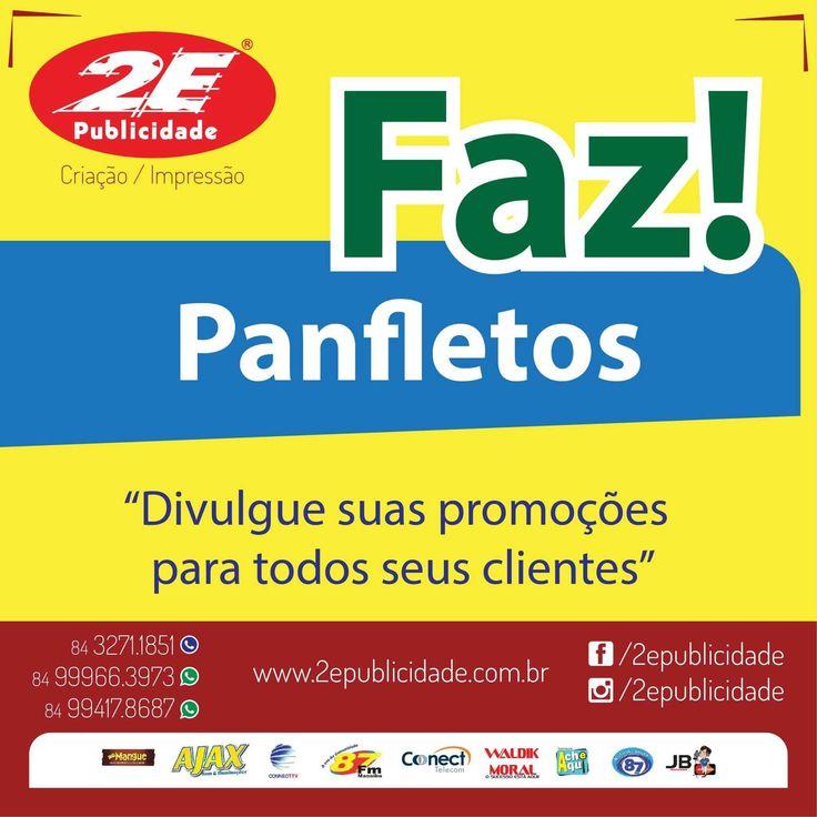 Sua Gráfica atrasa seus pedidos de panfletos? Venha para a 2e e fique satisfeito com nossos prazos! www.2epublicidade.com.br