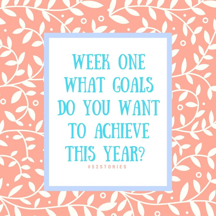 Week One of the FamilySearch.org #52Stories Challenge - This week's question is What Goals Do You Want to Achieve This Year? Read my responses here!