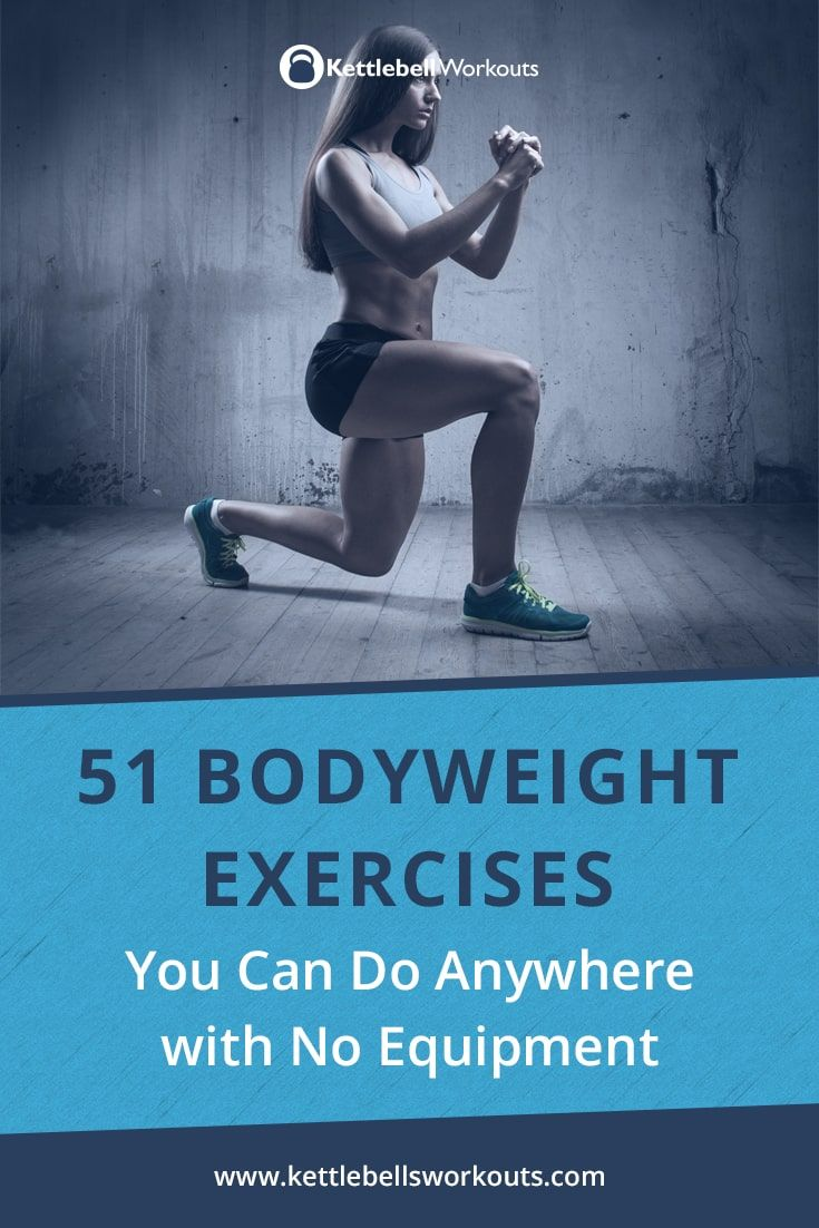 Bodyweight Exercises You Can Do Anywhere No is my favourite