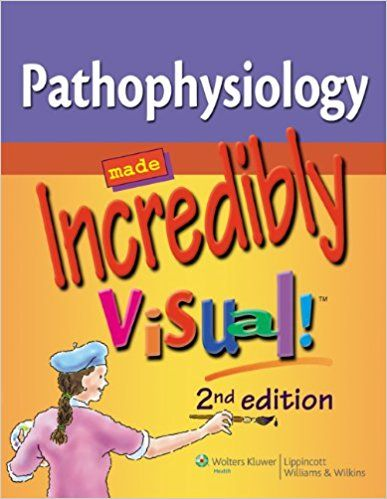 26 best pathophysiology books pdf images on pinterest pathophysiology made incredibly visual fandeluxe Image collections