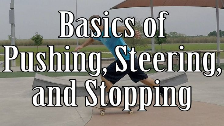 How to ride a skateboard for beginners pushing steering
